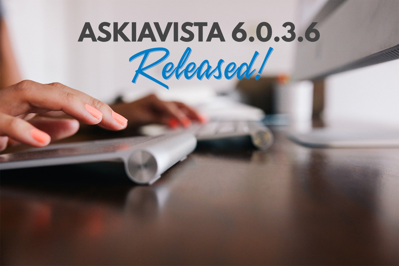 Askiavista 6.0.3.6 released header image