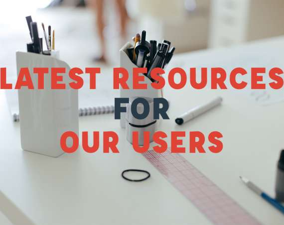 Latest resources for our users