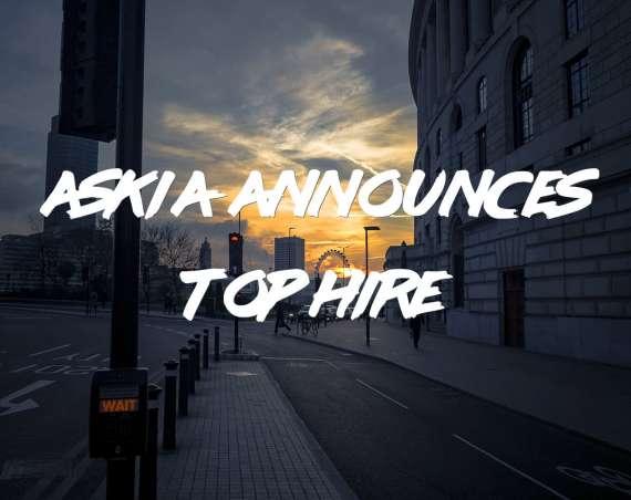 Askia announces top hire!