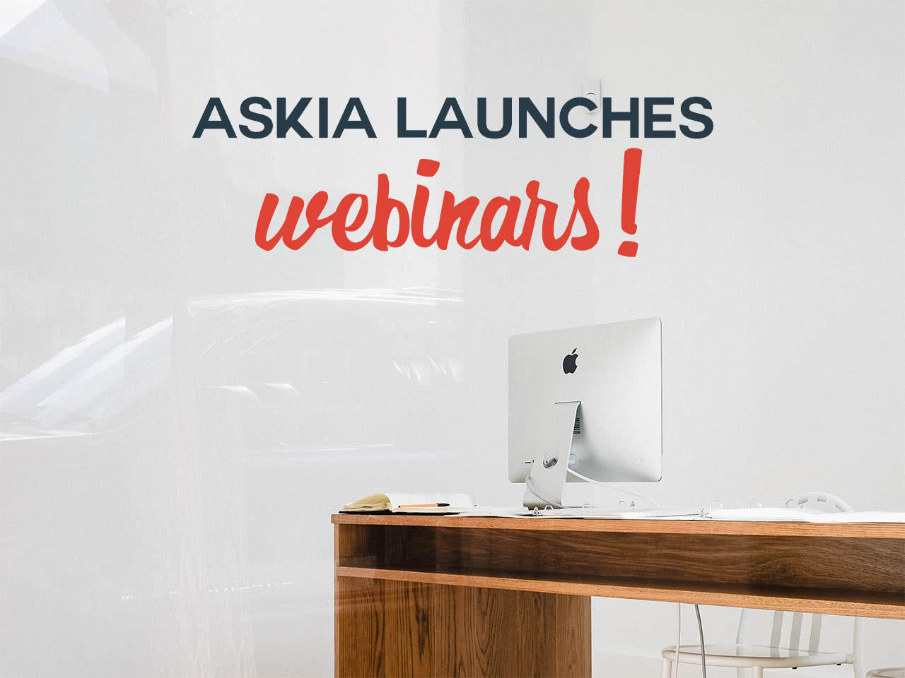 Askia launches webinars!