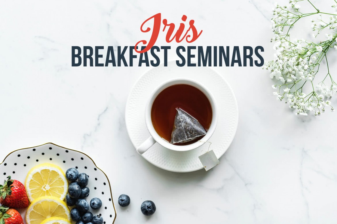 Iris breakfast seminars