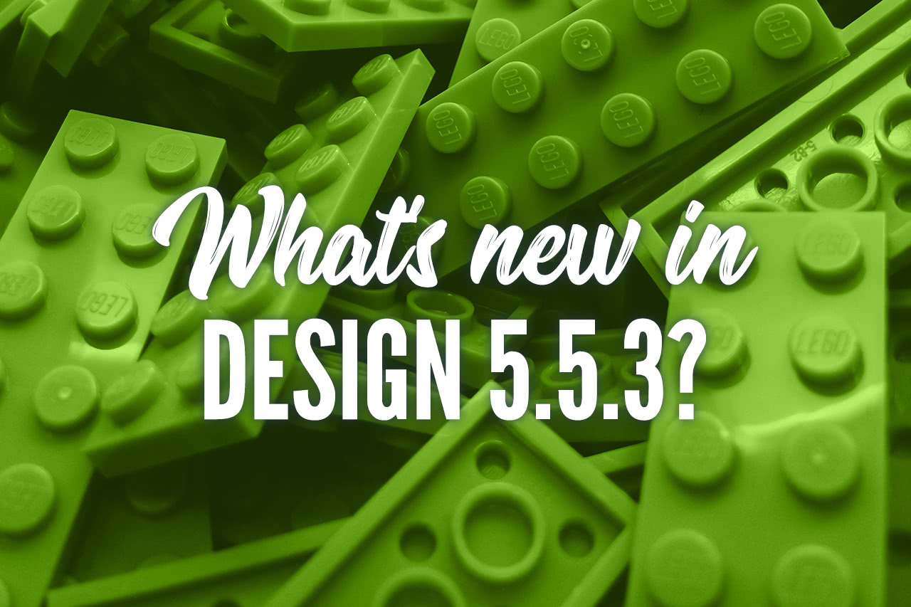 What's new in Design 5.5.3?