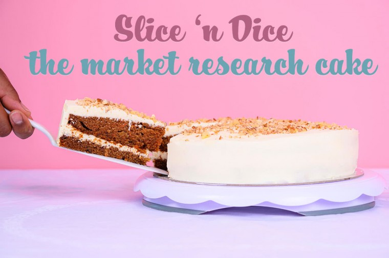 Slice & dice the market research cake